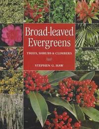 image of Broad-Leaved Evergreens:  Trees, Shrubs & Climbers