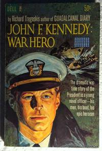 John F. Kennedy: War Hero