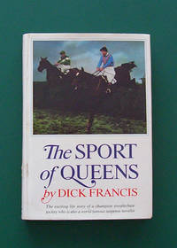 image of The Sport of Queens: The Autobiography of Dick Francis  1st US ED