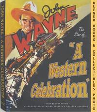 John Wayne - A Western Celebration