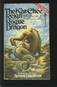 The Kar-Chee Reign and Rogue Dragon.