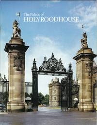 The Palace of Holyroodhouse   -Pitkin Pictorial Guides and Souvenir Books
