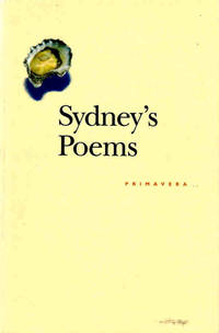 Sydney's Poems: a Selection on the Occasion of the City's One Hundred and Fiftieth Anniversary, 1842-1992