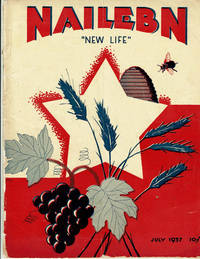 image of NAILEBN --NEW LIFE July, 1937. Vol. XI. No. 7 (92): A Magazine published monthly by the ICOR, Association for Jewish Colonization in the Soviet Union.