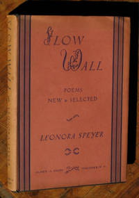 Slow Wall: Poems New & Selected