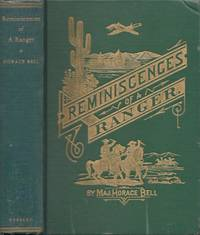 Reminiscences of a Ranger; or Early Times in Southern California