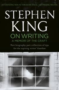 On Writing: A Memoir of the Craft: Twentieth Anniversary Edition with Contributions from Joe Hill and Owen King by  Stephen King - Paperback - from World of Books Ltd (SKU: GOR005009955)