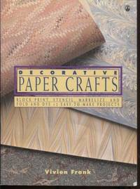 image of Decorative Paper Crafts: Block print, stencil, marbelize, and fold and dye.