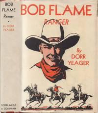 Bob Flame - Ranger