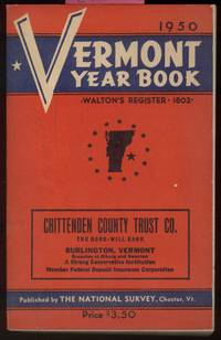 Vermont Year Book 1950, Formerly Walton's Register by  Henry F. (Ed) Crocker - Paperback - First Edition - 1950 - from Alchemy Books and Biblio.com