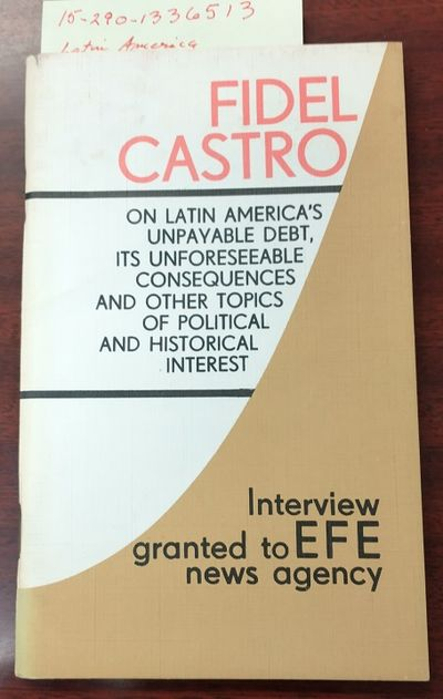 La Habana: Editora Politica, 1985. Saddle-stitched. 12mo; G+; Paperback; Spine, staple binding; Cove...