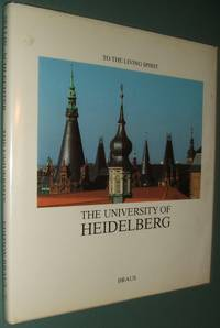 image of To the Living Spirit: the University of Heidelberg
