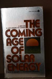 Coming Age of Solar Energy