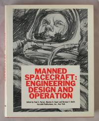 Manned Spacecraft: Engineering Design and Operation