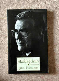 Making Sense: A Collection of Sermons Published on the Archbishop of York's 10th Anniversary...