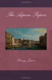 The Aspern Papers by Henry James - 2013-03-02 - from Books Express and Biblio.com