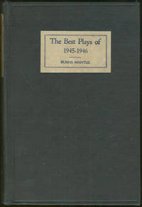 BEST PLAYS 1945-1946 And the Year Book of the Drama in America