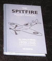 The Spitfire Pocket Manual