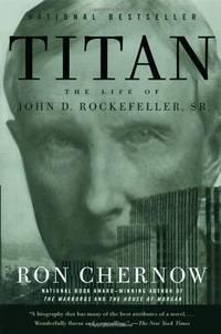 image of Titan: The Life of John D. Rockefeller, Sr. (Vintage)