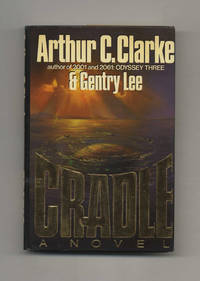 Cradle  - 1st Edition/1st Printing by  Arthur C. & Gentry Lee Clarke - First Edition; First Printing - 1988 - from Books Tell You Why, Inc. and Biblio.co.uk