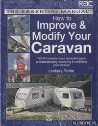 Improve and Modify Your Caravan. Essential Manual