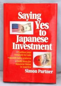 Saying Yes to Japanese Investment
