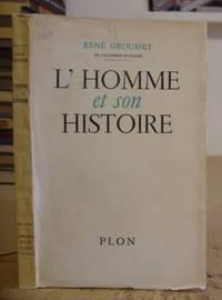 L'Homme Et Son Histoire