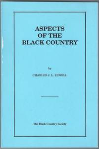 Aspects of the Black Country. Black Country Social and Economic History