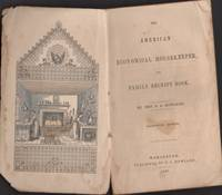 The American Economical Housekeeper, and Family Receipt Book
