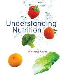 Understanding Nutrition by Eleanor Noss Whitney; Sharon Rady Rolfes - Hardcover - 2010 - from ThriftBooks and Biblio.com