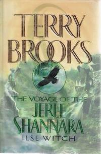 The Voyage Of The Jerle Shannara: Book One. Ilse Witch