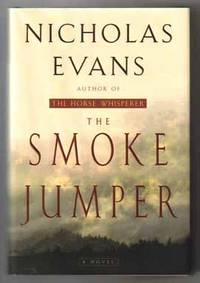 The Smoke Jumper  - 1st Edition/1st Printing