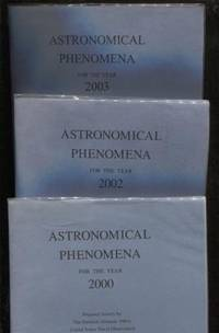 Astronomical Phenomena for the Year: 2000, 2002, 2003