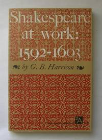 image of Shakespeare at Work: 1592-1603.