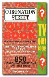 The Coronation Street Quiz Book