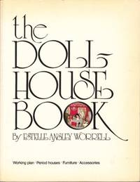 DOLL-HOUSE BOOK by Estelle Ansley WORRELL - 1964 - from Hard-to-Find Needlework Books and Biblio.com