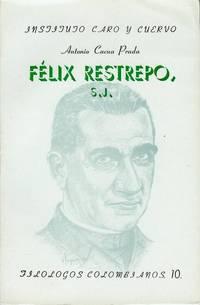 Felix Restrepo, S.J.