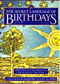 image of THE SECRET LANGUAGE OF BIRTHDAYS. Personology Profiles for Each Day of the Year