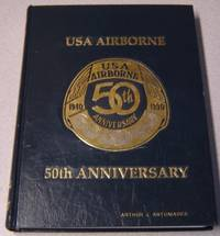 USA (U. S. A.) Airborne - 50th Anniversary, 1940-1990 by  Bart (editor) Hagerman - First Edition; First Printing - 1990 - from Books of Paradise and Biblio.com
