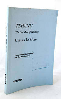 Tehanu. The Last Book of Earthsea [unpublished proof copy]