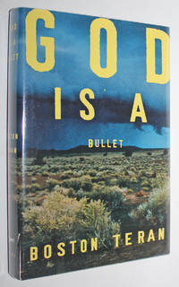 God Is a Bullet by  Boston Teran - Signed First Edition - 1999 - from Knickerbocker Books (SKU: 000286)