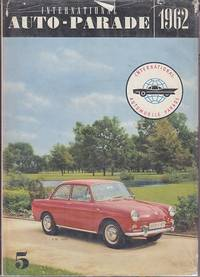image of International Automobile Parade / Internationale Automobil-Parade / Parade Internationale D'Automobiles.  Vol. 5, 1962, English Edition