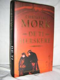 De Ti Herskere by  Christian Mork - Hardcover - Uncertain - 2007 - from Brass DolphinBooks and Biblio.com