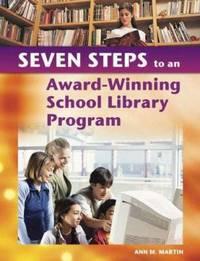 image of Seven Steps to an Award-Winning School Library Program