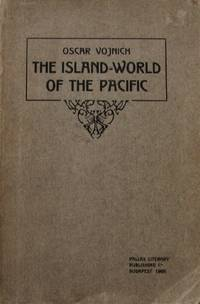 image of The Island-World of the Pacific. Journey Notes