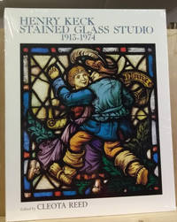 Henry Keck Stained Glass Studio, 1913-1974