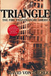 Triangle the Fire That Changed America