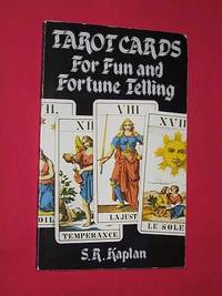Tarot Cards for Fun and Fortune Telling: An Illustrated Guide to the Spreading and Interpretation...