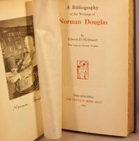 image of A Bibliography of the Writings of Norman Douglas.