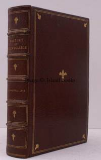 A History of Eton College (1440-1910). Fourth Edition, revised throughout and greatly enlarged. [With photogravure plates from drawings by Frederick L. Griggs]. SPLENDID ASSOCIATION COPY IN SIGNED SPOTTISWOODE BINDING